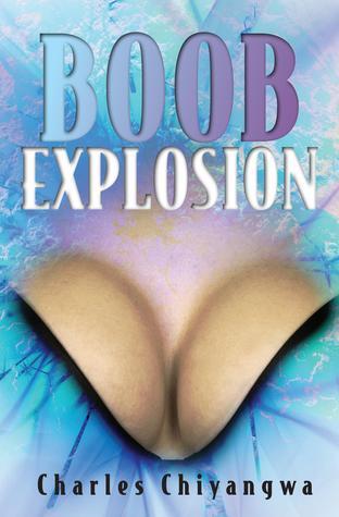 Boob Explosion (Boob Explosion, #1)