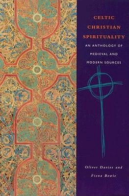 Celtic Christian Spirituality by Oliver Davies