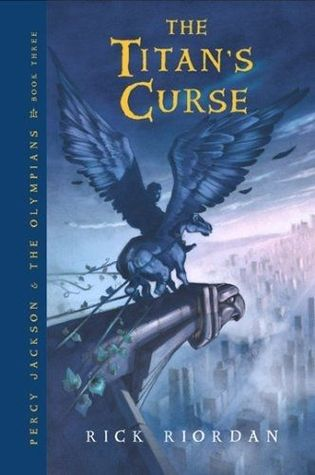 The Titans Curse (Percy Jackson and the ...