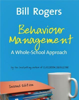 Behaviour Management: A Whole-School Approach