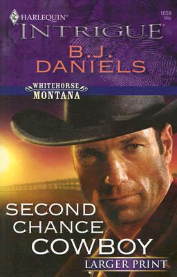 Second Chance Cowboy by B.J. Daniels