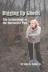 Digging Up Ghosts