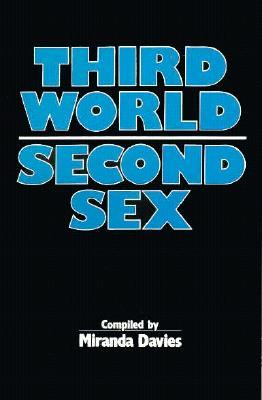 Third World Second Sex by Miranda Davies