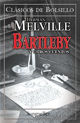 Bartleby y otros cuentos