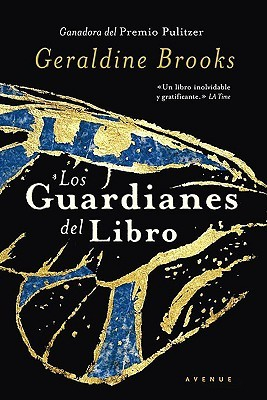 Los Guardianes del Libro (People of the Book)