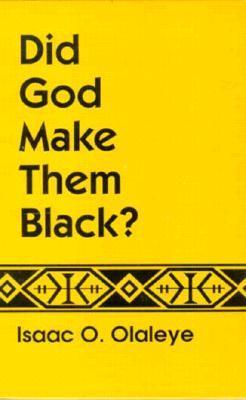 did-god-make-them-black