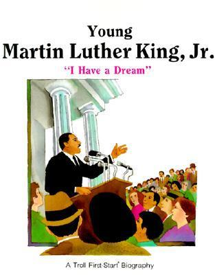 "Young Martin Luther King, Jr.: ""I Have a Dream"""