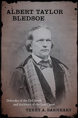 Descargador de libros para ipad Albert Taylor Bledsoe: Defender of the Old South and Architect of the Lost Cause
