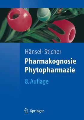Ebook Pharmakognosie  Phytopharmazie by Rudolf Hänsel read!