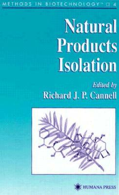 Methods in Biotechnology, Volume 4: Natural Products Isolation