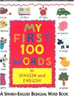 My First 100 Words in Spanish and