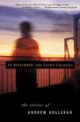 In September, the Light Changes by Andrew Holleran