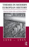 Themes in Modern European History, 1890-1945