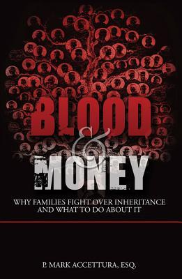 Blood Money Why Families Fight Over Inheritance And What To Do