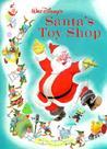 Walt Disney's Santa's Toy Shop: Walt Disney Classic Edition