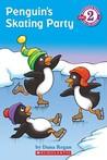 Penguin's Skating Party by Dana Regan