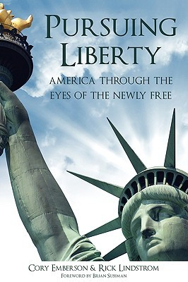 pursuing-liberty-america-through-the-eyes-of-the-newly-free