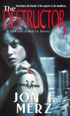 The Destructor by Jon F. Merz