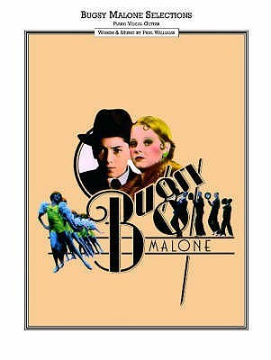 Ebook Bugsy Malone: Vocal Selections by Paul  Williams read!