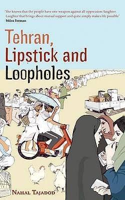 Tehran, Lipstick and Loopholes