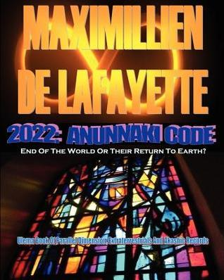 2022 Anunnaki Code: End Of The World Or Their Return To