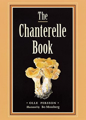 The Chanterelle Book