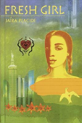 Fresh Girl by Jaira Placide