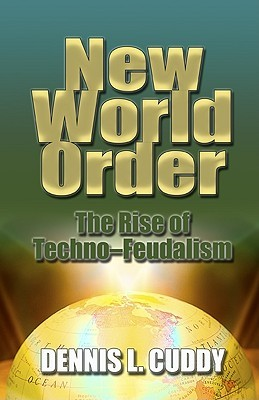 New World Order: The Rise Of Techno Feudalism