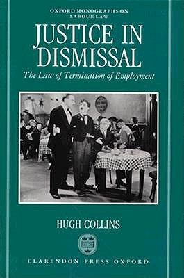 Justice in Dismissal: The Law of Termination of Employment