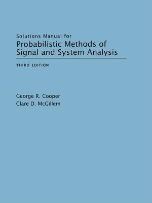 Probabilistic methods of signal and system analysis, 3rd edition.