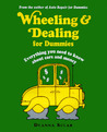 Wheeling & Dealing for Dummies: Everything You Need to Know About Cars & Money