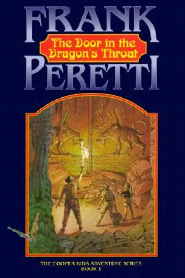 & The Door in the Dragonu0027s Throat by Frank E. Peretti