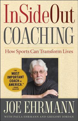 Insideout coaching how sports can transform lives by joe ehrmann 11868594 fandeluxe Gallery
