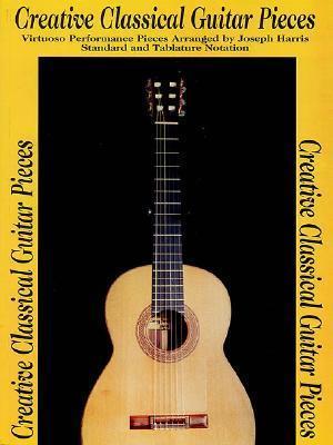 Creative Classical Guitar Pieces