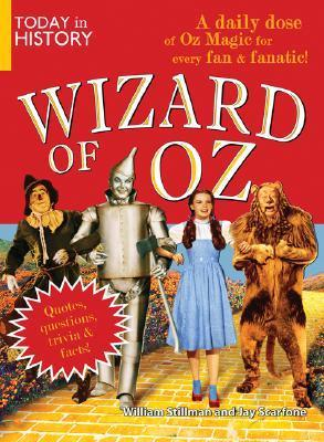 Today in History: Wizard of Oz: A Daily Dose of Oz Magic for Every Fan and Fanatic!