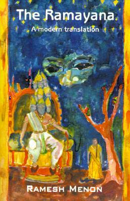 The Ramayana: A Modern Translation