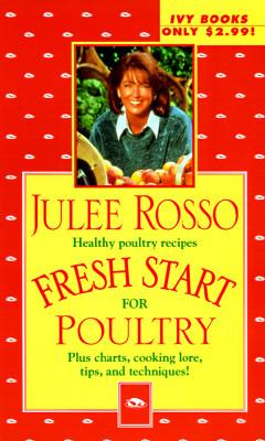 Fresh Start for Poultry (Fresh Start Cookbooks)