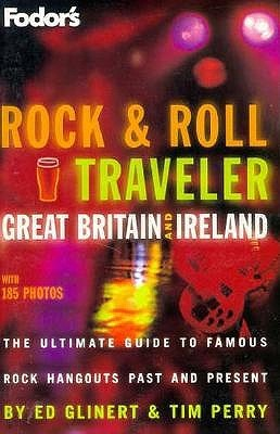 Rock and Roll Traveler: Great Britain and Ireland (ePUB)