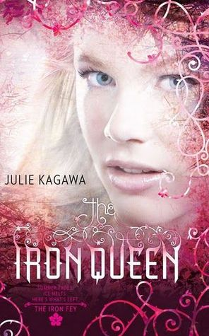 The Iron Queen(The Iron Fey 3) - Julie Kagawa