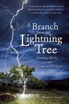 A Branch from the Lightning Tree: Ecstatic Myth and the Grace of Wildness