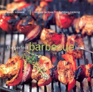 The Perfect Barbecue Book