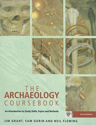 the archaeology coursebook an introduction to themes, sites