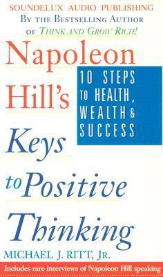 Keys to Positive Thinking by Michael J. Ritt Jr.