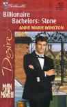 Billionaire Bachelors: Stone (Billionaire Bachelors #2)