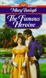 The Famous Heroine by Mary Balogh