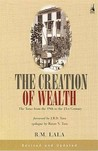 Creation of Wealth: The Tatas from the 19th to the 21st Century