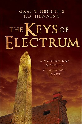 The Keys of Electrum: A Modern-Day Mystery of Ancient Egypt