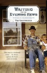 Waiting for the Evening News: Stories of the Deep South