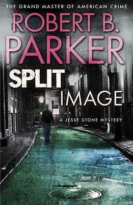 Split Image by Robert B. Parker
