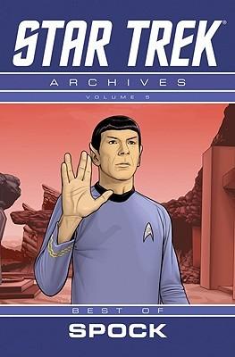 Star Trek: Archives Volume 8 Best Of Mr. Spock (Star Trek Archives 8)